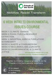 Mobilise.Resist.Transform. - A 6 week course - 6 week introductory course on environmental issues