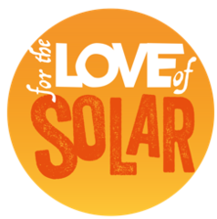 For the Love of Solar